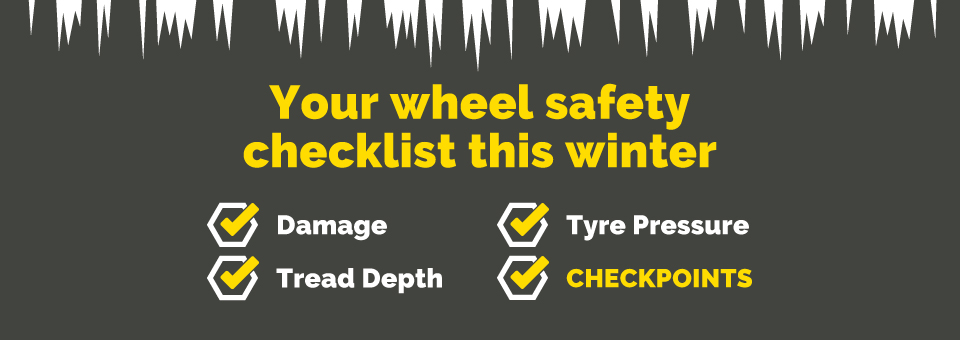 Your wheel safety checklist this winter